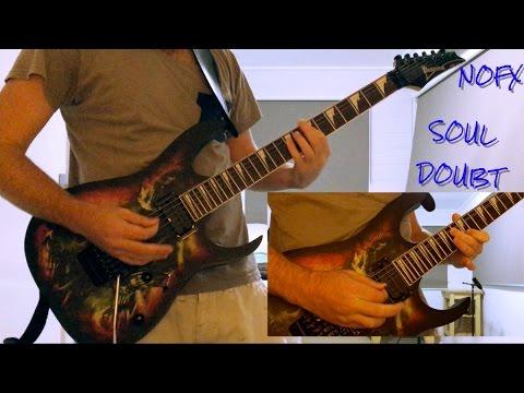 NOFX - Soul Doubt (All Guitar Parts Cover)