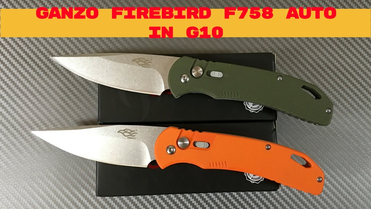 ganzo firebird f758 series automatic knives now in g10 and compared