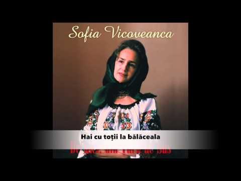 Sofia Vicoveanca - Hai cu totii la balaceala