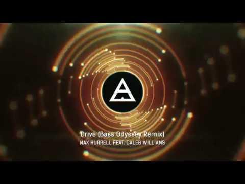 Max Hurrell - Drive (Bass Odyssey Remix)