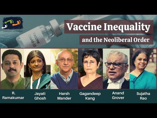 Vaccine Inequality and the Neoliberal Order | Karwan e Mohabbat