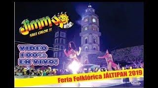 Jimmy Sale Calor |Feria JALTIPAN 2019|