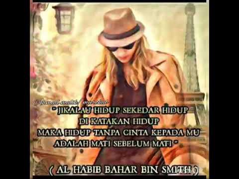 Pecinta habib bahar bin smith kata kata bijak🌹 - YouTube