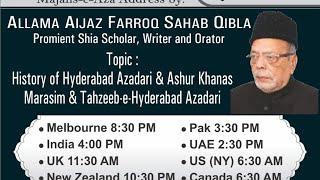 Majalis-e-Aza | Topic: History of Hyderabadi Azadari \u0026 Ashurkhans | Allama Aijaz Farrukh Sahab