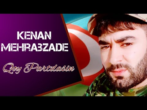 Kenan Mehrabzade Qoy Partdasin 2020 Qarabag Azerbaycan Youtube