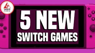 5 COOL NEW Switch Games JUST ANNOUNCED!