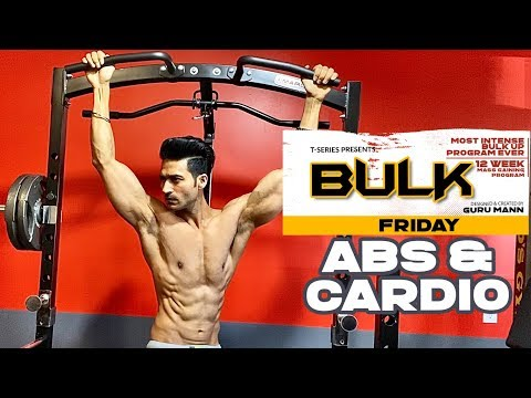 Friday - Abs & Cardio | BULK Mass Building Program | Guru Mann | Health & Fitness thumbnail