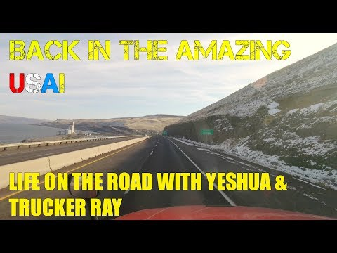 Life On The Road With Yeshua - Trucking Vlog - Feb 19th - 26th - 2018