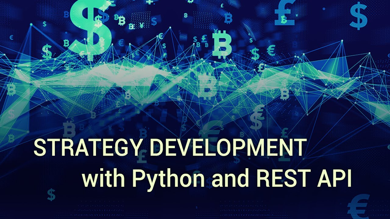 Strategy Development with Python and REST API | Quant News