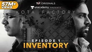 Kota Factory -  EP 01 - Inventory