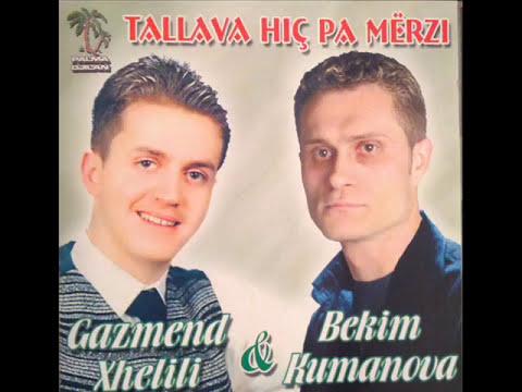 Bekim Kumanova & Gazmend Xhelili - Jame merzit o shok
