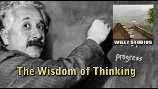 The Wisdom of Thinking - Famous Quotes