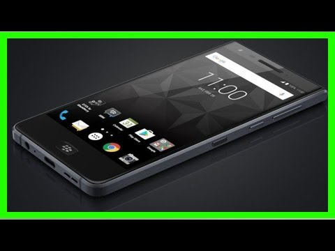 [Breaking News]Blackberry motion released! - phonesreviews uk- mobiles, apps, networks, software, t