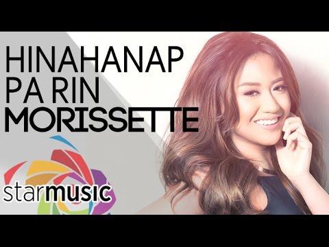 Morissette - Hinahanap Pa Rin (Official Lyric Video) - YouTube
