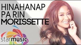Morissette - Hinahanap Pa Rin (Official Lyric Video)