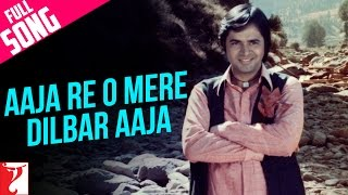Aaja Re O Mere Dilbar Aaja - Full Song - Part 2 - Noorie