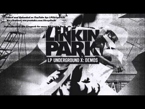 Linkin Park - Underground Full CD v10- Demos [Full HD 1080p (440kbps, 96kHz Audio)]