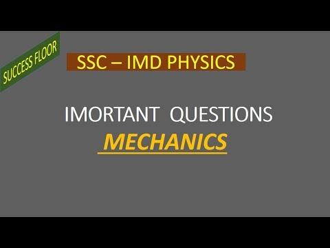 PHYSICS IMPORTANT MCQ PART 14 Mechanics (SSC IMD, RAILWAY/SSC CGL/ALL GOVERNMENT EXAMS)