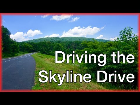 Driving the Skyline Drive - Virginia USA