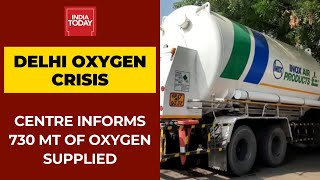 Delhi Oxygen Crisis: Centre Informs Supreme Court That 730 MT Oxygen Supplied On May 5