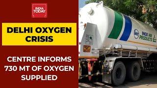Delhi Oxygen Crisis: Centre Informs Supreme Court That 730 MT Oxygen Supplied On May 5