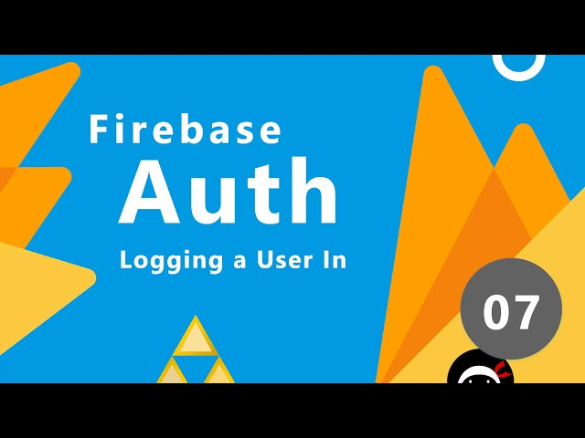 Firebase Auth Tutorial #7 - Logging Users In