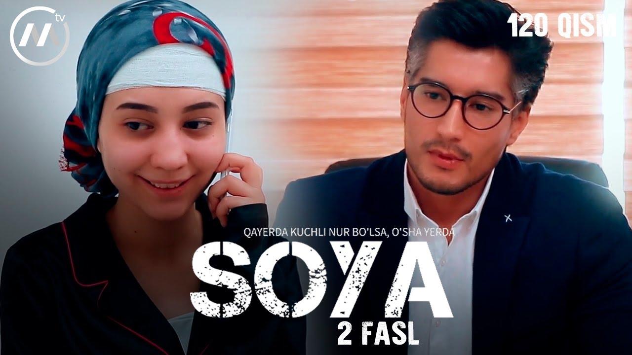 Soya l Соя (milliy serial 120-qism) 2 fasl
