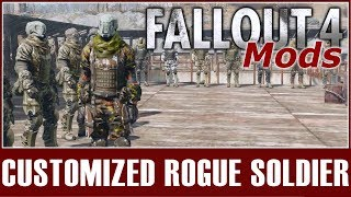 Fallout 4 Mods - Customized Rogue Soldier