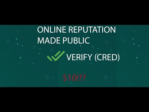 VERIFY (CRED) - Online Reputation aims to make people LEGIT
