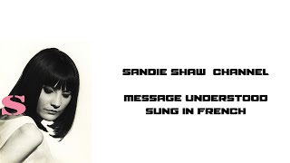 Sandie Shaw   Message understood sung in French