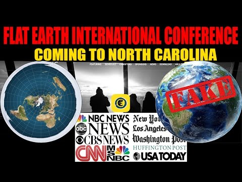 FLAT EARTH going to Mainstream + International Conference comes to NORTH CAROLINA