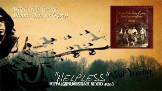 Helpless - Crosby, Stills, Nash & Young (1970) HD FLAC