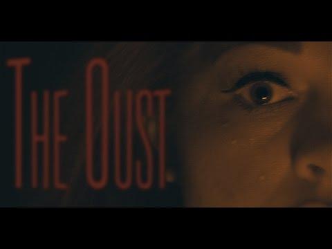 The Oust - Short Horror Film