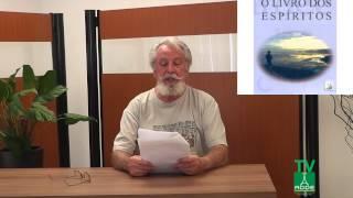 Antônio Alcantara Conter - 2º aula- Tema: O que é Espíritismo- 31/08/2015