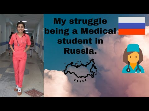 My struggles being a Medical student in Russia.