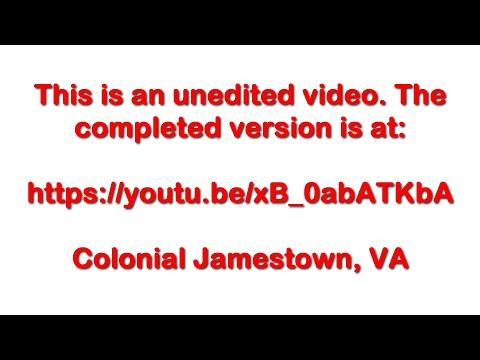Jamestown Virginia Original Sites - May 31, 2016 - Travels With Phil