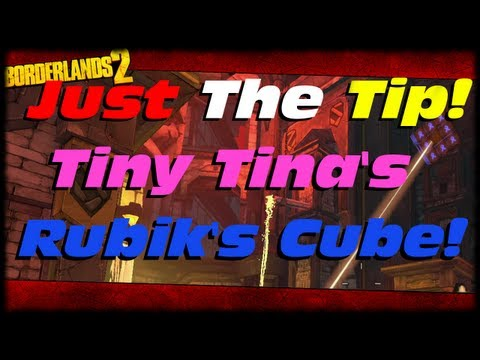 Borderlands 2 How To Solve Tiny Tina's Rubik's Cube In The Mines Of Avarice! Just The Tip!