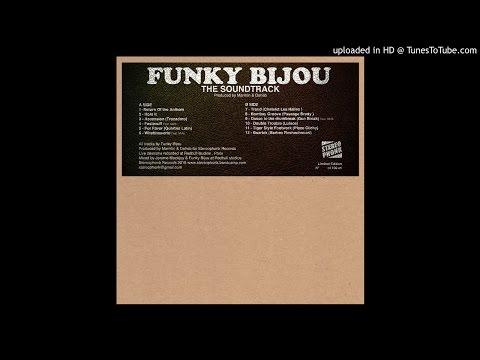 The Funky Bijou - Return Of The Anthem