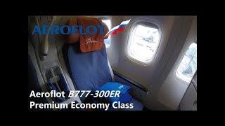 俄羅斯航空豪華經濟艙 | Aeroflot Premium Economy Class | HKG-SVO | B777-300ER