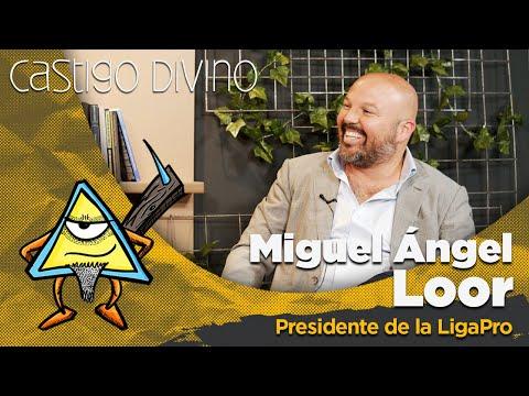 Castigo Divino: Miguel Ángel Loor