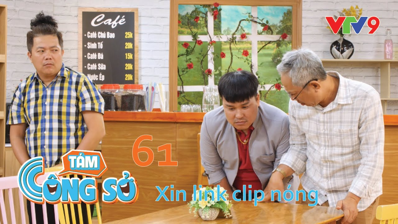 Tám Công Sở - XIN LINK CLIP NÓNG | Lê Dương Bảo Lâm, Hoàng Mèo, Trung Dân, Thanh Thủy …|VTV9