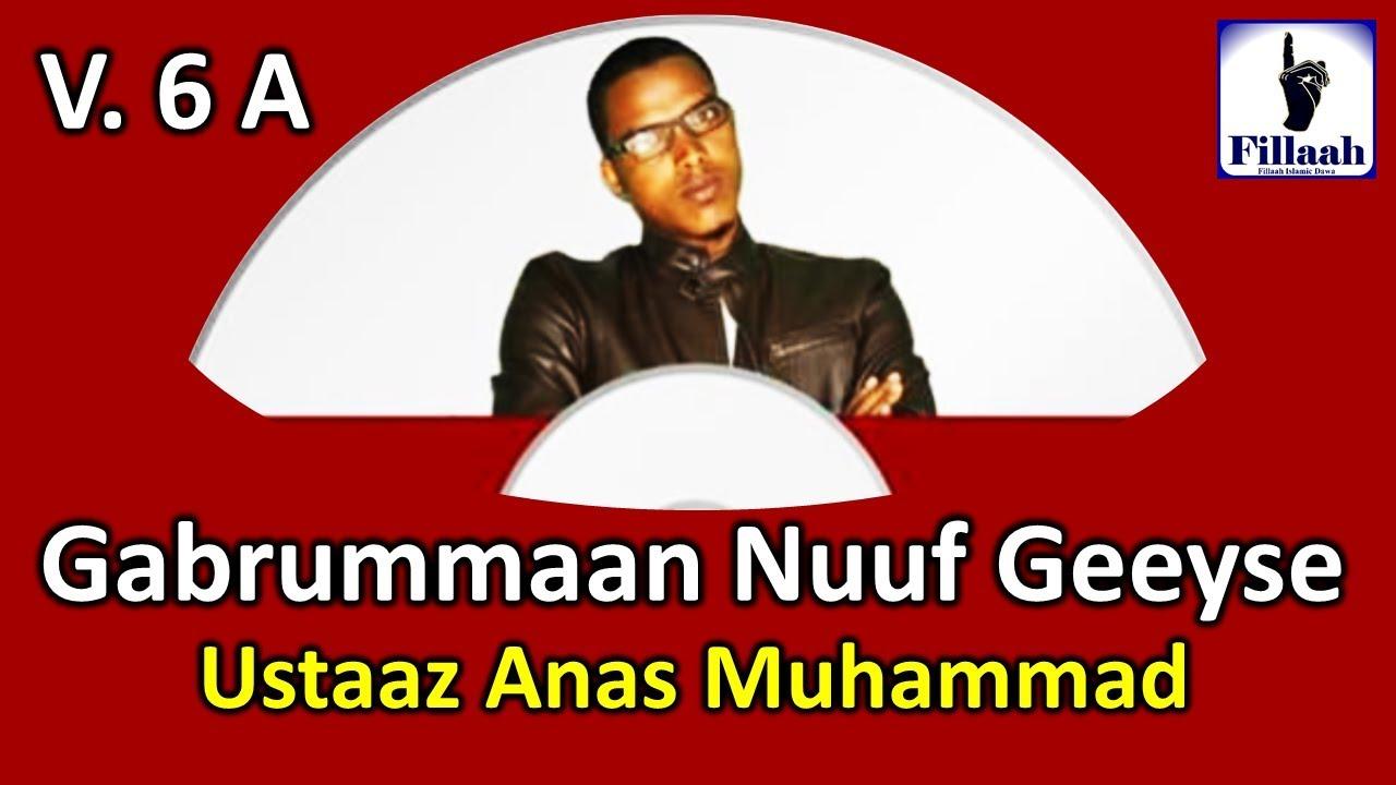 Download Gabrummaan Nuuf Geeyse || Part 01 || Ustaaz Anas Muhammad Vol. 06 NEW Dec. 2017