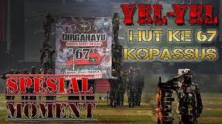 Yel Yel Kopassus Terbaru 2019, HUT Ke 67 Kopassus