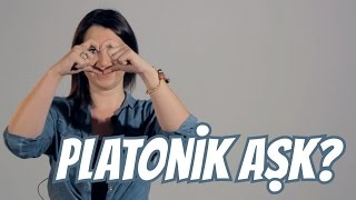 Platonik Aşk Nedir?