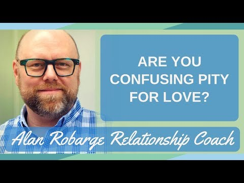 Are You Confusing Pity for Love in Your Relationships?