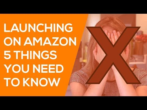 Launching Private Label Amazon FBA Products: 5 Things You Need to Know