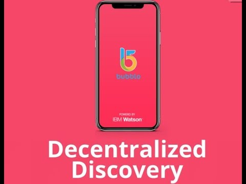 Bubblo - Developing an Advertising Presence in The Blockchain World (Decentralized Discovery)