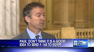 Rand Paul on Foreign Aid, F-16 fighters, Egypt and Israel - On The Record w/ Greta 1/24/2013