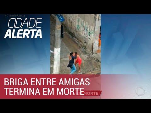 Briga entre amigas termina em morte na zona norte de São Paulo