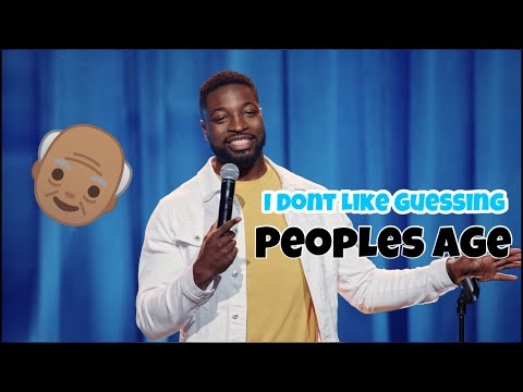 I Dont Like Guessing Ages...(Stand Up Comedy SPECIAL)